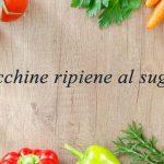 Zucchine ripiene al sugo